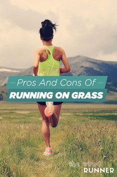 The Pros And Cons Of Running On Grass Road Running, Running Tips, Running Training, Group Fitness, Health And Fitness Tips, Weight Lifting Plan, Tempo Run, Strength Workout, Workout Guide