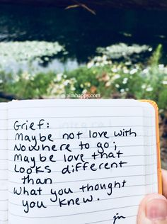 Grief: maybe not love with nowhere to go; maybe love that looks different than what you thought you knew. #grief #griefsupport #poetry #healingjourney #loveneverdies
