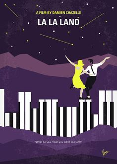 No756 My La La Land Minimal Movie Poster Digital Art by Chungkong Art - Tags: La, LaLa, Land, Damien, Chazelle, Ryan, Gosling, Emma, Stone, Hollywood, jazz, pianist, actress, Los, Angeles, famous, club, musical, oscar, 2017,  minimal, minimalism, minimalist, movie, poster, film, artwork, cinema, alternative, symbol, graphic, design, idea, chungkong, chung, kong, simple, cult, fan, art, print, retro, icon, style, sale, gift, room, wall, hollywood, original, time, best, quote, inspiration
