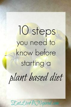10 steps to start your plant based diet journey for beginners