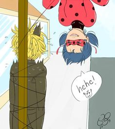 Ladybug and Chat Noir. I don't think Chat minds though. Quite the opposite. (Miraculous Ladybug)