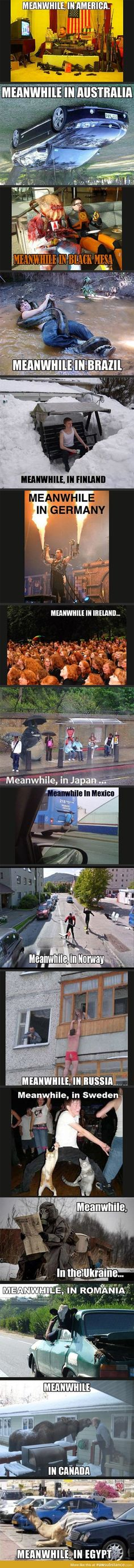 Meanwhile, around in the world