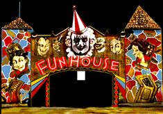 sites at the local fair ground - I never liked to funhouse.  But if I was with friends I went in them and rode rides anyway.  Nana