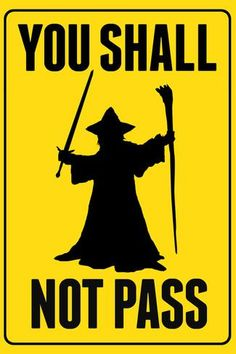 You Shall Not Pass Sign Movie Plastic Sign Plastic Sign