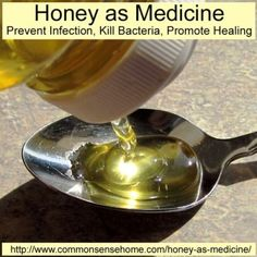 How To Use Honey As Medicine To Prevent Infection, Kill Bacteria & Promote Healing | Health & Natural Living