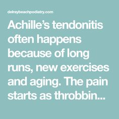 How to Strengthen Your Achilles Tendon - Delray Beach Podiatry Tight Achilles, Podiatry, Long Runs, Plantar Fasciitis, How To Run Longer, Excercise, Trauma, Shit Happens, Running