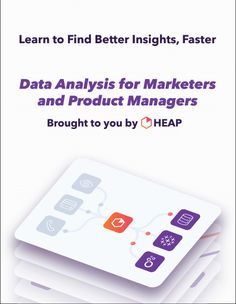 Data Analysis for Marketers and Product Managers  A 30-day course on analyzing marketing and product data