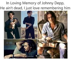 Remember Johnny Depp, he's the best!