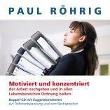 CD-motiviert Arbeiten-konzentriert Arbeiten- Ordnung halten