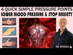 4 QUICK SIMPLE PRESSURE POINTS TO LOWER BLOOD PRESSURE & STOP ANXIETY - Dr Alan Mandell, DC - YouTube