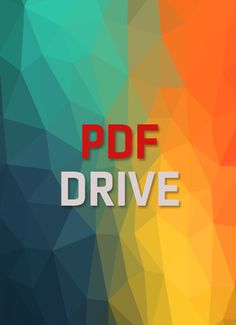 PDF Drive is your search engine for PDF files. As of today we have 174,664,789 e-books for you to download for free. No ads, no download limits, enjoy it and don't forget to bookmark and share the love!