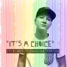 its not a fcking choice.