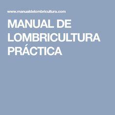 MANUAL DE LOMBRICULTURA PRÁCTICA