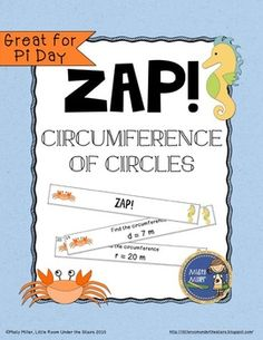 Circumference of Circles ZAP is a fun and engaging game where students try to hold on to their strips and not get ZAPPED. The game contains 20 cards with finding circumference of circles problems, 4 ZAP cards, directions, a label for your container, and an answer key. $ gr 5-8