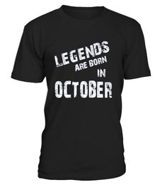 "# LEGENDS ARE BORN IN OCTOBER .  HOW TO ORDER: 1. Select the style and color you want:  2. Click ""Reserve it now"" 3. Select size and quantity 4. Enter shipping and billing information 5. Done! Simple as that! TIPS: Buy 2 or more to save shipping cost!  This is printable if you purchase only one piece. so don't worry, you will get yours.  Guaranteed safe and secure checkout via: Paypal 