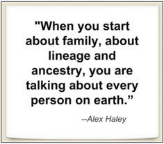 ancestry story quote - Google Search