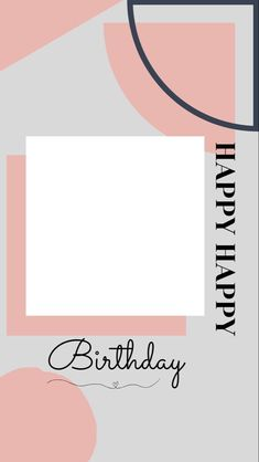 Happy Birthday Template, Happy Birthday Frame, Happy Birthday Posters, Happy Birthday Wallpaper, Birthday Posts, Birthday Frames, Happy Birthday Messages, Instagram Emoji, Story Instagram