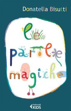 MadreCreativa: Venerdì del libro: Le parole magiche