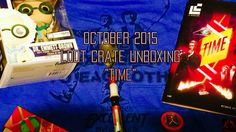 """October 2015 """"Time"""" Loot Crate Unboxing With Matt - http://www.entertainmentbuddha.com/october-2015-time-loot-crate-unboxing-with-matt/"""
