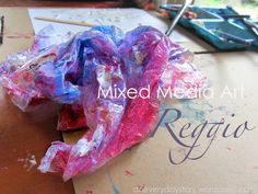 mixed medium art -  http://www.aneverydaystory.com/2012/06/05/reggio-mixed-media-art-exploring-with-plastic-wrap/