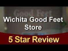 #goodfeetreviews Orthotics  Wichita Good Feet Store 5 Star Review by Don...