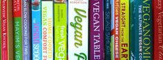 Best Vegan Cookbooks - Here are the very best recently-published titles. Every cookbook listed here is 100 percent vegan.