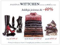 Zapraszamy do butiku WITTCHEN! W salonie obowiązuje zniżka do -40% na kolekcję jesienną. Polecamy!