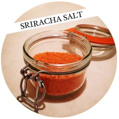Sriracha Salt!  I know several people that would love this.
