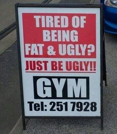 Clever motivational gym advertisement