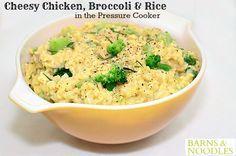 Cheesy Chicken Broccoli Rice in the Pressure Cooker!
