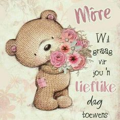 Lekker Dag, Afrikaanse Quotes, Goeie More, Morning Blessings, English Writing, Special Quotes, Good Night Quotes, Morning Messages, Love Wallpaper