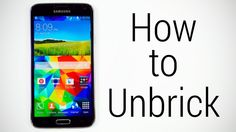 Samsung Galaxy S5 (All Variants) - How to Unbrick | Recover from a bootloop | Flash to Stock Firmware