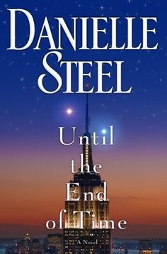 Until the end of time by Danielle Steel. Got it as a gift from hubby!! Very good book!!!!!!!!!