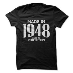 Made in 1948 Aged to Perfection T-Shirts, Hoodies. GET IT ==► Funny Tee Shirts