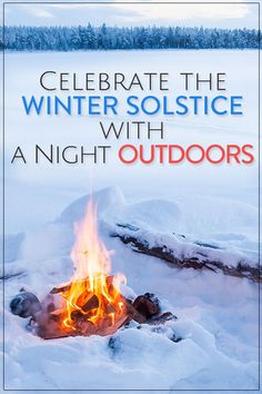Celebrate the Winter Solstice with a Night Outdoors Kids Activities and Crafts,#crafting,#kids,#activities