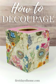 Learn how to decoupage with this easy tutorial to make DIY wooden tissue box. You'll be amazed at the materials you can use to decoupage on wood or a variety of other objects! Tissue Box Crafts, Decoupage Tissue Paper, Napkin Decoupage, Decoupage Tutorial, Decoupage Paper, Tissue Boxes, Paper Crafts, Decoupage Ideas, How To Decoupage Wood