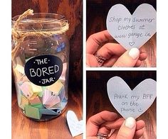 """Get any jar you would like and title it """"bored jar"""". Next, put little slips of paper in the jar and title each of them ideas to do when your bored. So next time your looking for something to do. Just go to your bored jar! Jar Crafts, Cute Crafts, Crafts To Do, Crafts For Kids, Cute Diy Crafts For Your Room, Teenage Girl Crafts, Diys For Your Room, Diy Crafts For Bedroom, Decor Crafts"""