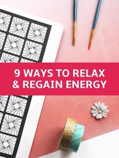 9 Creative Ways to Relax & Regain Energy