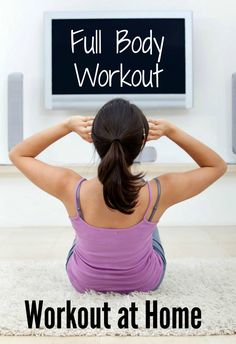 Full body workout at home- get your burn on, without leaving your living room!