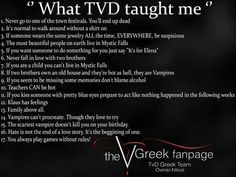 What has TVD taught me?