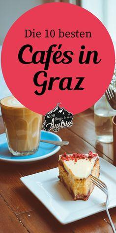In diesen Kaffeehäusern in Graz bekommst du Kaffee-Genuss und Kuchen. Innsbruck, Graz Austria, Best Coffee, Road Trip, Bosnia, Atrium, Vienna, Copenhagen, Adventure Awaits