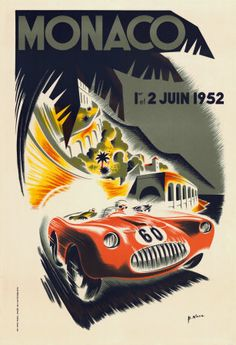 Monaco Grand Prix, 1952 http://www.amazon.com/GRAND-AUTOMOBILE-MONACO-VINTAGE-POSTER/dp/B001Q4GJ8Q