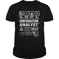 CONFIGURATION ANALYST T Shirts, Hoodies. Check Price ==► https://www.sunfrog.com/LifeStyle/CONFIGURATION-ANALYST-123960433-Black-Guys.html?41382