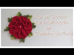 FLOR EM CROCHÊ PARA APLICAÇÃO EM CAMINHO DE MESA - YouTube