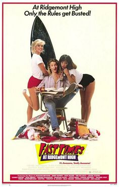 fast times at ridgemont high - one of the best 80s movies ever!