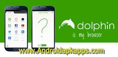 Download Dolphin Browser for Android v11.4.15 build 505 Apk Terbaru | Androidapkapps - With lightning fast speed, Dolphin Browser Apk Download provides you the best experience to browse and search the web. Download Dolphin Android Browser for free