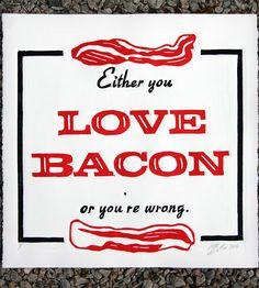 Love Bacon Print