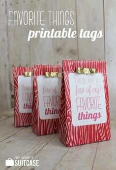 We love sharing our favorite things! Especially as gifts! Grab a bag and your favorite things and voila-a great gift idea! Plus a free gift tag printable