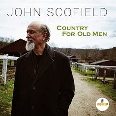 My review of John Scofield's exceptional Country for Old Men, today at All About Jazz: https://www.allaboutjazz.com/country-for-old-men-john-scofield-impulse-review-by-john-kelman.php