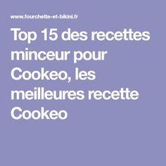 Top 15 des recettes minceur pour Cookeo, les meilleures recette Cookeo